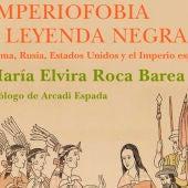 'Imperiofobia y leyenda negra'