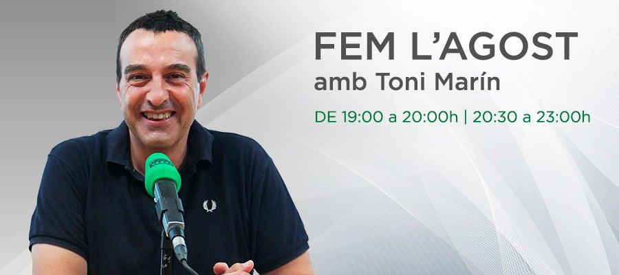 Fem L'Agost, amb Toni Marín