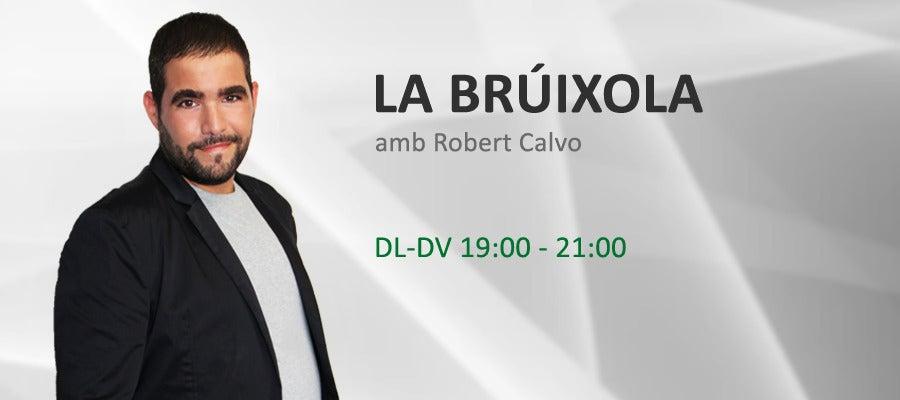 La Brúixola, amb Robert Calvo