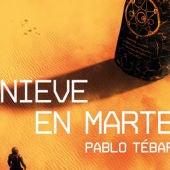 'Nieve en Marte' de Pablo Tébar