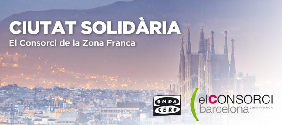Ciutat Solidària - El Consorci de la Zona Franca