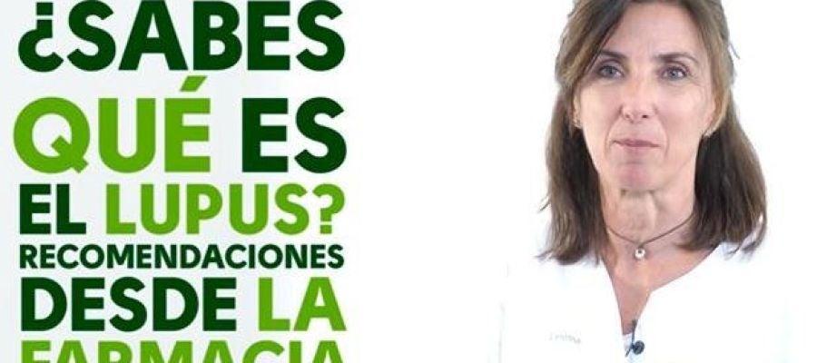 Sabes qué es el lupus: Recomendaciones desde la farmacia