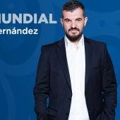 Especial Mundial con Héctor Fernández