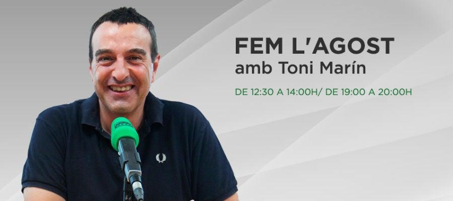 Fem l'Agost amb Toni Marín
