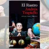 El Rastro, de Andrés Trapiello