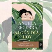 Ángela Becerra, 'Algún día , hoy'