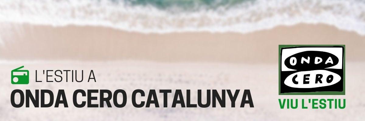 L'Estiu a Onda Cero Catalunya