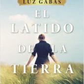 'El latido de la tierra', de Luz Gabás
