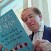 """Enrique Rojas: """"Encontrarse a sí mismo es una puerta de entrada al castillo de la felicidad"""""""