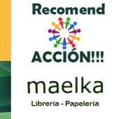 Recomend ACCION con Librería Maelka