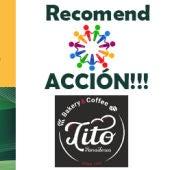 Recomend ACCIÓN!!! con Bakery & Coffee Tito