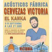 Acústicos El Kanka Cervezas Victoria