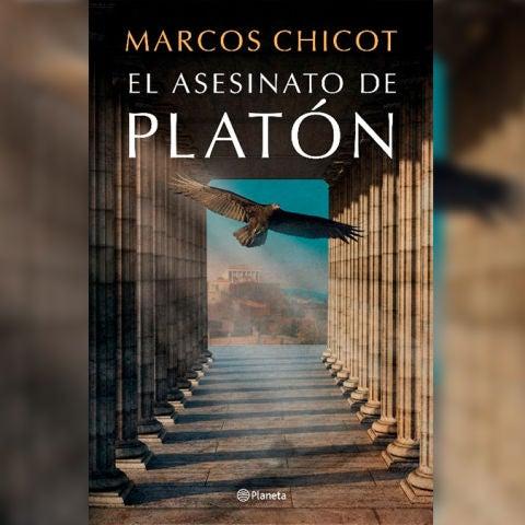 Portada del libro 'El asesinato de Platón', de Marcos Chicot