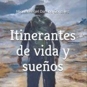 """Portada de """"Itinerantes de Vida y Sueños"""""""