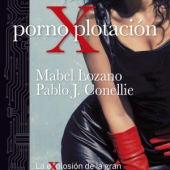 PornoXplotación - Mabel Lozano y Pablo J. Conellie