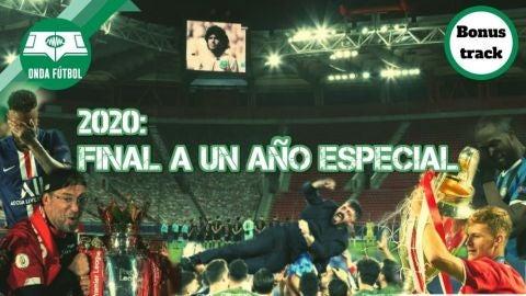 Onda Fútbol 'bonus track': Final a un año especial