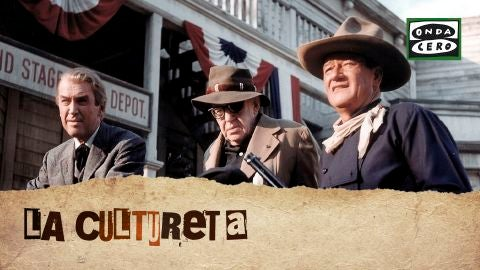 La Cultureta 7x18: Liberty Valance o la mejor película de John Ford (según Garci y Torres Dulce)