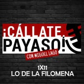 Cállate Payaso 1x11