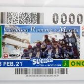 La ONCE dedica su cupón del sábado 13 de febrero al Carnaval Romano de Mérida