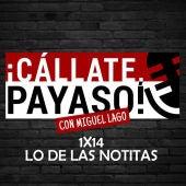 Cállate Payaso 1x14