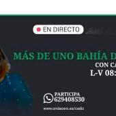 Más de Uno Bahía de Cádiz, con Carmen Paúl