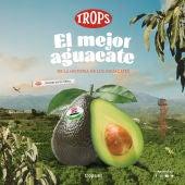 Trops lanza la campaña 'Aguacate TROPS, el mejor aguacate de la historia de los aguacates'