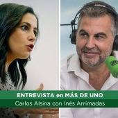 Carlos Alsina entrevista a Inés Arrimadas en Más de Uno