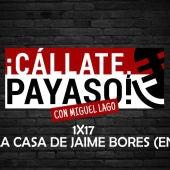 ¡Cállate Payaso! 1x17