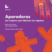 """Portada del libro 'Aparadoras, las mujeres que fabrican tus zapatos"""""""
