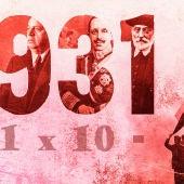 1931 - 1 x 10 - Proclamación de la Segunda República