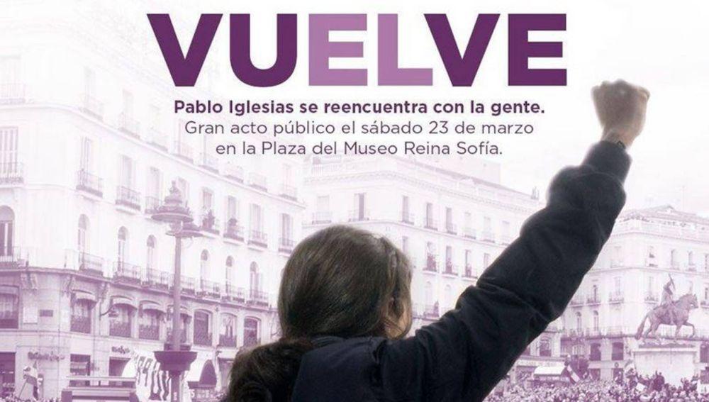 Cartel anunciando la vuelta de Pablo Iglesias