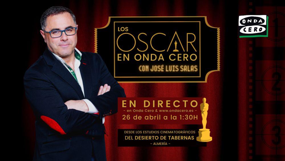 Los Oscar en Onda Cero, con José Luis Salas