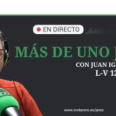 Juan Ignacio López- Más de Uno Jerez