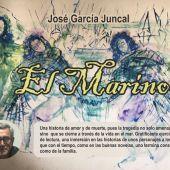 """Presentación de """"El Marino"""" de José García Juncal"""