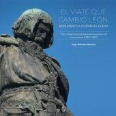Portada del libro `El viaje que cambió León: Monumento a Guzmán el Bueno` del profesor Jorge Martínez Montero