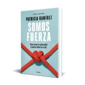 El libro 'Somos Fuerza', de Patricia Ramírez