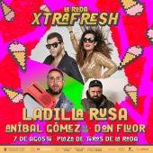 Festival Xtrafresh en La Roda con Ladilla Rusa, Aníbal Gómez y Don Flúor