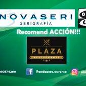 Recomend ACCION!!! con Restaurante Plaza