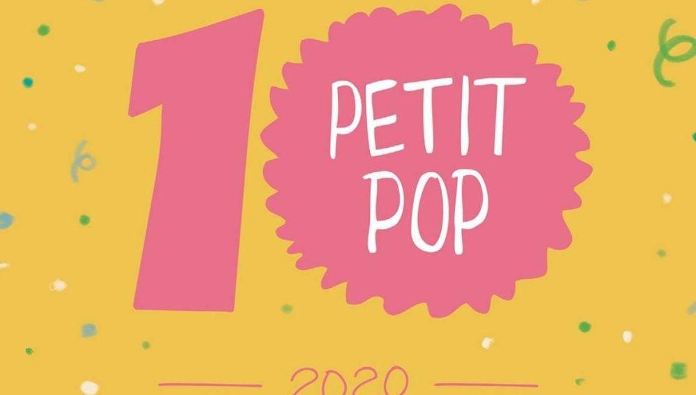 Petit Pop cumplimos 10 años