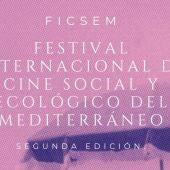 Segunda edición festival internacional de cine social y ecológico del mediterráneo comienzo 22 septiembre