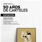 """Cartel de la exposición de ALCINE """"50 años de carteles"""""""
